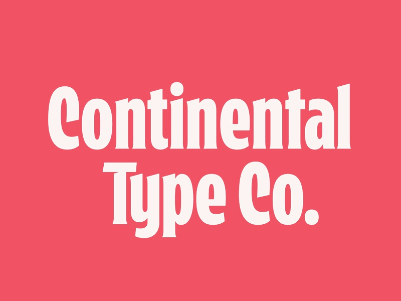 Continental Type Co. yeah another type foundry oh man another type foundry! type foundry type design typography lettering type