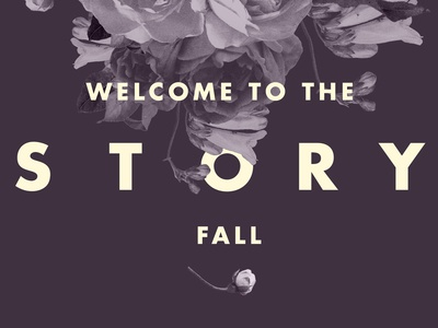 Welcome to the Story genesis bible fall eden flowers story church series sermon