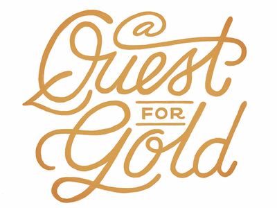 A Quest for Gold editorial typography hand lettering lettering