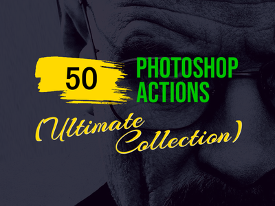 50+ Best Photoshop Actions