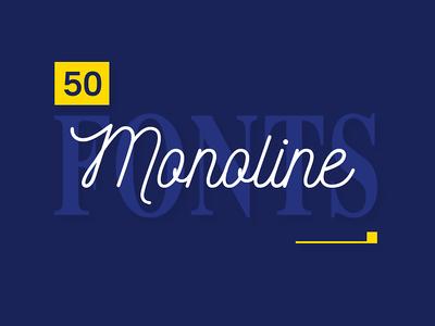 50+ Best Monoline Fonts