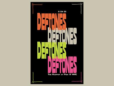 Deftones design nyc show flyer digital drawing typography show poster art direction digital design graphic design