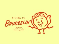 Everyday I'm Brusselin'