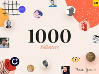 1000 Followers 👀 celebration thankyou dribbble 1000 followers