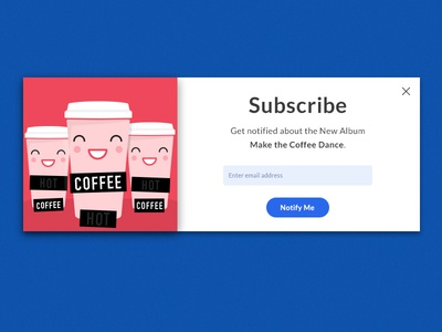 Subscribe - Day 026 #DailyUi modal form subscribe coffee dailyui