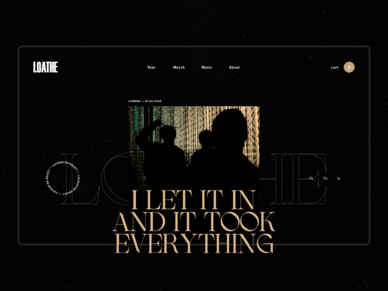 Loathe - Design Exploration metal band simple minimal website web typogaphy ui design