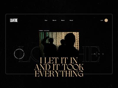 Loathe - Design Exploration metal band simple minimal website web typogaphy ui design