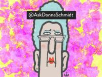 Ask Donna Schmidt