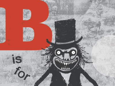 B is for BABADOOK kid lit art babadook