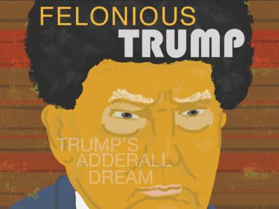 Felonious Trump