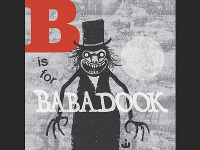 B is for Babadook ghoul illustraion cartoon character creepy monster spooky horror baba alphabet illustration cartoon halloween babadook