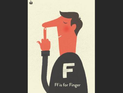 F is for FINGER