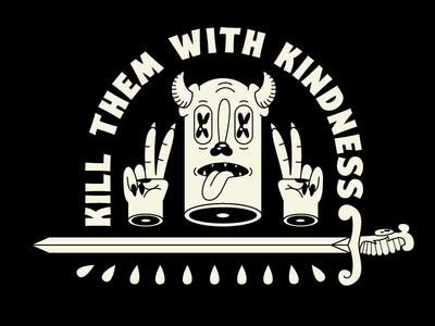Kill Them With Kindness tattoo art tattoo vector illustration vector neutral designer illustrator graphic design design illustration