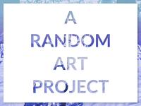 A Random Art Project Branding