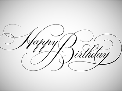 Happy Birthday Calligraphy calligraphy lettering script digital illustration typographic copperplate spencerian flourish