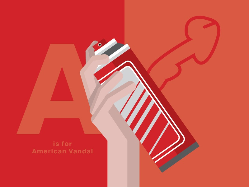 A is for American Vandal project colorful app red penis spraycan netflix alphabet tv series poster tv series tv vandal american american vandal a vector design germany dribbble illustration hamburg