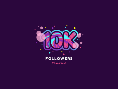 10k Followers colorful gradient swirling swirls icon illustration logo confetti circles bubbles agrib thanks liquid celebration celebrate thank you dribbble followers 10000 10k