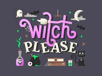 Witch Please 🙅🏽 👻 😸 💀 🌙 ☁️