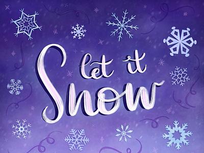 Let It Snow procreate art procreate design lettering lettering art handlettering hand lettered
