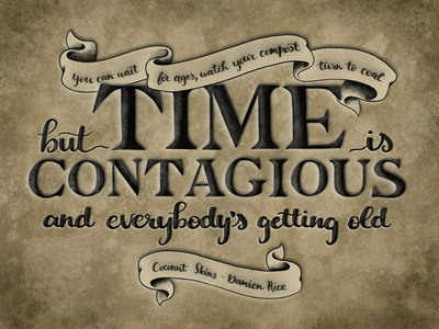 Time is Contagious