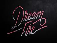 Dream Fire