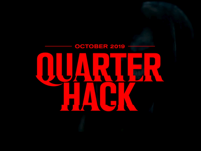 Quarter Hack 3: Event Identity spooky type art direction type type design aftereffects glitch mograph motion graphics motion typography spooky halloween horror logo event logo event branding event identity brand design branding identity