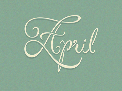 April green april lettering handlettering typography