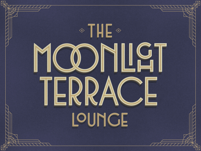 Moonlight Terrace Lounge type art illustrator goldletter terrace moonlight lounge artdecotype vintagetype vintage letteringart lettering art deco