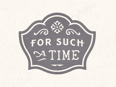 For Such A Time logo lettering typography
