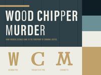 Wood Chipper Murder Style Tile