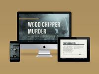 Wood Chipper Murder Website