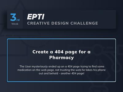 EPTI Creative Design Challenge - Week 03 challenge 404 epti