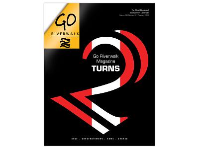 Go Riverwalk Magazine Two Year Anniversary Cover print designer print design typography design typographic magazine cover magazine design graphicdesign graphic-design lettering typography type