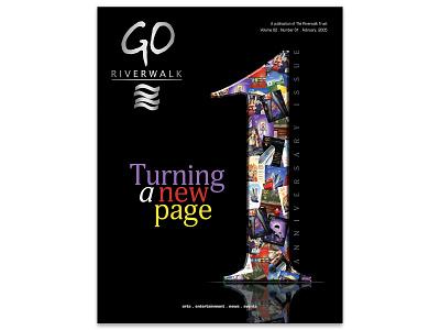 Go Riverwalk Magazine One Year Anniversary Cover print design magazine design magazine cover graphic-design graphicdesign design typography type