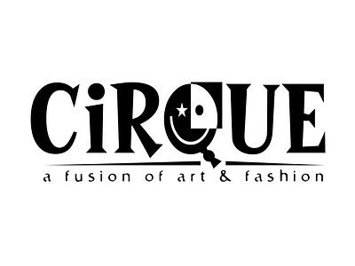 Cirque Du Artistes - A Fusion of Art & Fashion typography type logo design branding