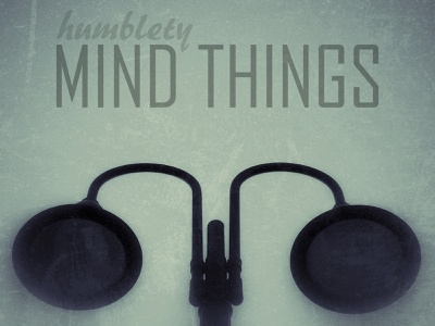 Mind Things | Humblety typography type branding design
