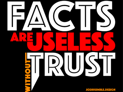 Facts Are Useless Without Trust adobefonts typeface graphic-design graphicdesign illustrator typographicart type typography