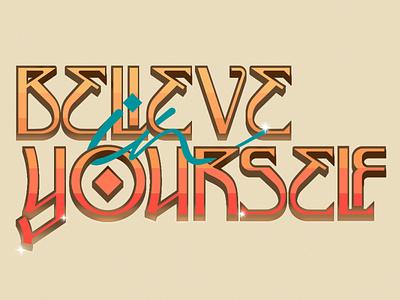 Believe Lettering summercolor summer typo believe graphicdesign lettering typography illustrator vector
