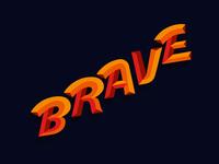 Lettering Brave