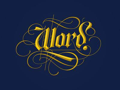 Word. lettering blackletter flourish
