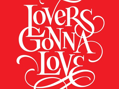 Lovers Gonna Love lettering lovers sendavalentine
