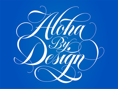 Aloha by Design script lettering aloha