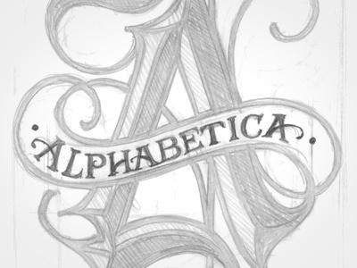 Alphabetica Original Sketch lettering hand lettering blackletter