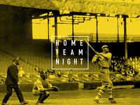 Home Team Nights