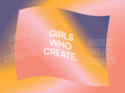 Girls Who Create poster brand extension brand pink color lettering typography photoshop psd creatives create wave gradient women girls