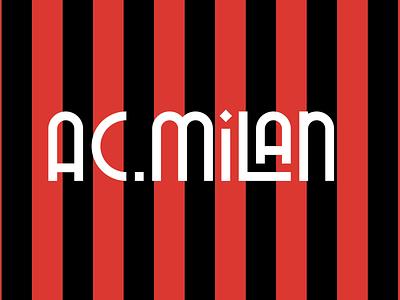 AC MILAN lettering typography typeface seriea acmilan