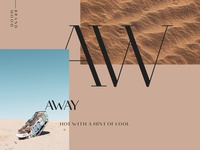 AW is for AWay