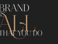Brand is all that you do