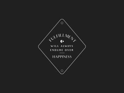 Fulfillment Endures Over Happiness