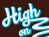 High On…